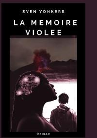 Cover La Mémoire Violée