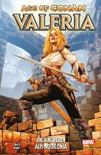 Cover Age of Conan: Valeria - Die Rächerin aus Aquilonia