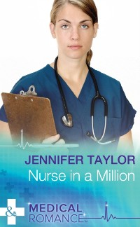 Cover Nurse In A Million (Mills & Boon Medical) (Worlds Together, Book 2)