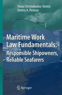 Cover Maritime Work Law Fundamentals: Responsible Shipowners, Reliable Seafarers