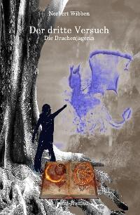 Cover Der dritte Versuch Die Drachenjägerin