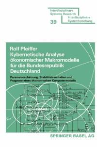 Cover Kybernetische Analyse okonomischer Makromodelle fur die Bundesrepublik Deutschland