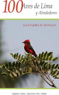 Cover 100 Aves de Lima y Alrededores