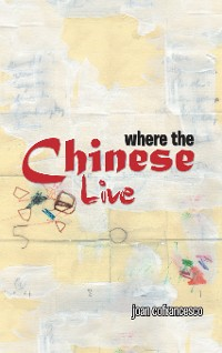 Cover Where the Chinese Live