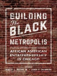 Cover Building the Black Metropolis