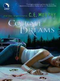 Cover Coyote Dreams (The Walker Papers, Book 4)