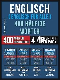 Cover Englisch ( Englisch für Alle ) 400 Häufige Wörter (4 Bücher in einem Super-Pack)