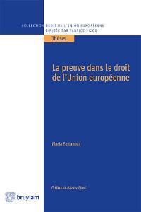 Cover La preuve dans le droit de l'Union européenne