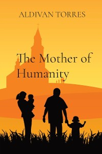 Cover The Mother of Humanity