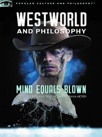 Cover Westworld and Philosophy