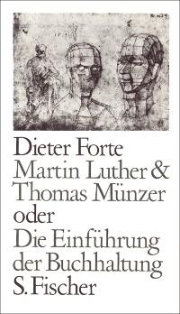 Cover Martin Luther & Thomas Münzer oder Die Einführung der Buchhaltung