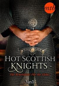 Cover Hot Scottish Knights - Für Schottland! Für die Liebe!