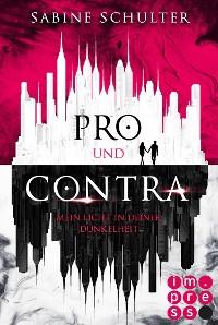 Cover Pro und Contra. Mein Licht in deiner Dunkelheit