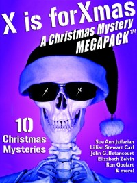 Cover X is for Xmas: A Christmas Mystery MEGAPACK (R)