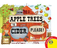 Cover From Apple Trees to Cider, Please!