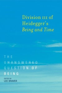 Cover Division III of Heidegger's Being and Time