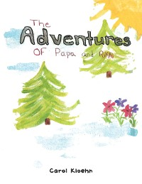 Cover The Adventure of Papa and Rikki