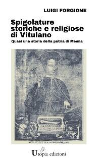 Cover Spigolature storiche e religiose di Vitulano