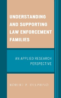 Cover Understanding and Supporting Law Enforcement Families