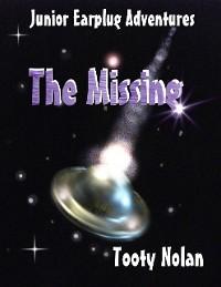Cover Junior Earplug Adventures: The Missing