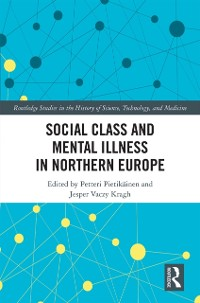 Cover Social Class and Mental Illness in Northern Europe