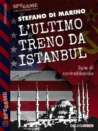 Cover L'ultimo treno da Istanbul