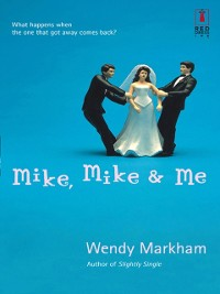 Cover Mike, Mike and Me (Mills & Boon Silhouette)