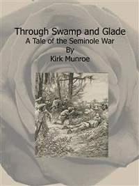 Cover Through Swamp and Glade