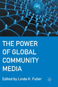 Cover The Power of Global Community Media