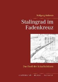Cover Stalingrad im Fadenkreuz