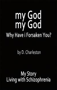 Cover My God, My God: Why Have I Forsaken You?