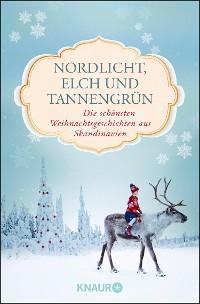 Cover Nordlicht, Elch und Tannengrün