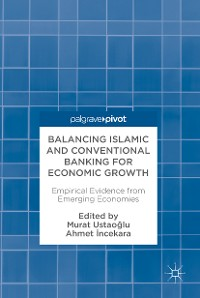 Cover Balancing Islamic and Conventional Banking for Economic Growth
