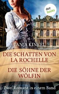Cover Die Schatten von La Rochelle & Die Söhne der Wölfin