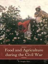 Cover Food and Agriculture during the Civil War