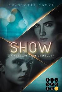 Cover Show. Ein Netz aus Liebe und Lügen