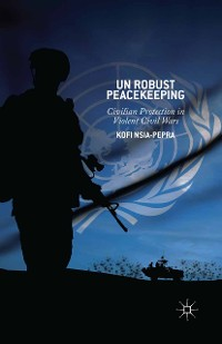 Cover UN Robust Peacekeeping
