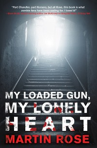 Cover My Loaded Gun, My Lonely Heart