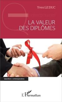Cover La valeur des diplomes