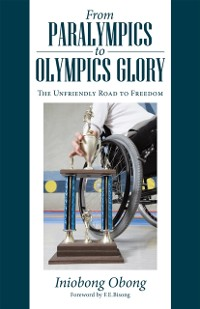 Cover From Paralympics to Olympics Glory