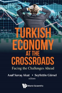 Cover Turkish Economy At The Crossroads: Facing The Challenges Ahead