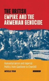 Cover British Empire and the Armenian Genocide