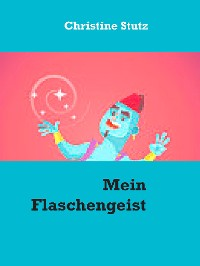 Cover Mein Flaschengeist