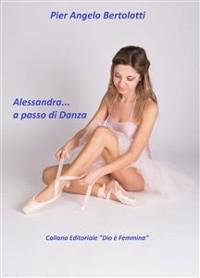 Cover Alessandra... a passo di Danza