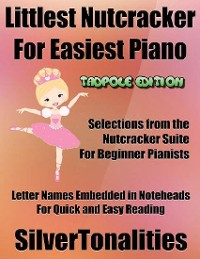 Cover Littlest Nutcracker for Easiest Piano Tadpole Edition