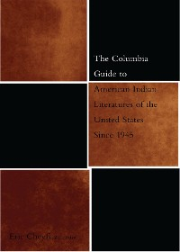 Cover The Columbia Guide to American Indian Literatures of the United States Since 1945