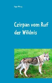 Cover Czirpan vom Ruf der Wildnis