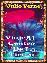 Cover Viaje Al Centro De La Tierra