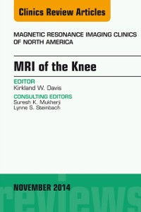 Cover MRI of the Knee, An Issue of Magnetic Resonance Imaging Clinics of North America, E-Book