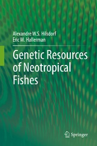Cover Genetic Resources of Neotropical Fishes